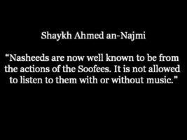 Is it Permissble to Listen to Nasheeds without Music – Shaykh Ahmed an-Najmee