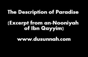 The Description of Paradise (Excerpt from an-Nooniyah) Arabic