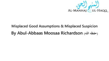 Misplaced Good Thoughts and Misplaced Suspicion – By Moosaa Richardson