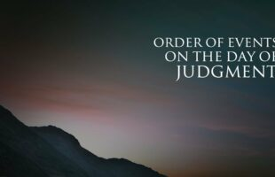 Order of Events on the Day of Judgment