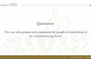 Is One Who Praises People of Innovation Counted Among Them? | Shaykh ʿAbd al-Aziz ibn Baz