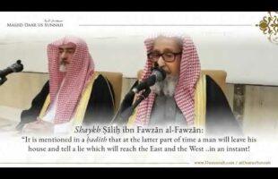 Sign of The Last Days Happening Now   Shaykh Salih Al Fawzan
